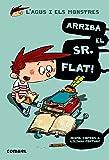 Arriba el Sr. Flat! (L'Agus i els monstres)