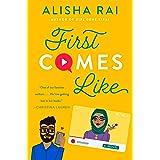 First Comes Like: A Novel (Modern Love Book 3)