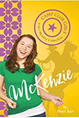 Camp Club Girls: McKenzie Kindle Edition