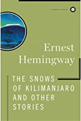 The Snows of Kilimanjaro and Other Stories Kindle Edition