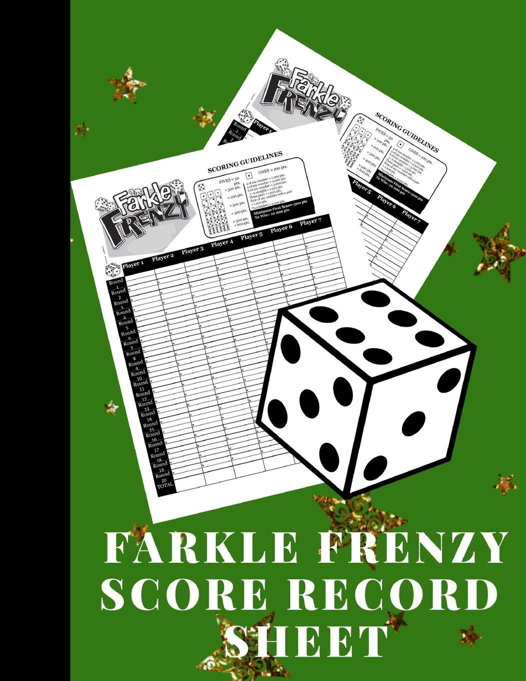 Farkle Frenzy Score Record Sheet: A Cute Green Large Scoring Card Pads, Log Book Keeper, Tracker, Of Farkle Game Set Dice Thrown; With 100 Pages To ... For Kids And Adults Idioma