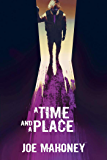 A Time and a Place