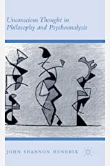 Unconscious Thought in Philosophy and Psychoanalysis Hardcover