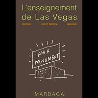 L'enseignement de Las Vegas: ou Le symbolisme oublié de la forme architecturale (ARCHITECTURES) (French Edition)