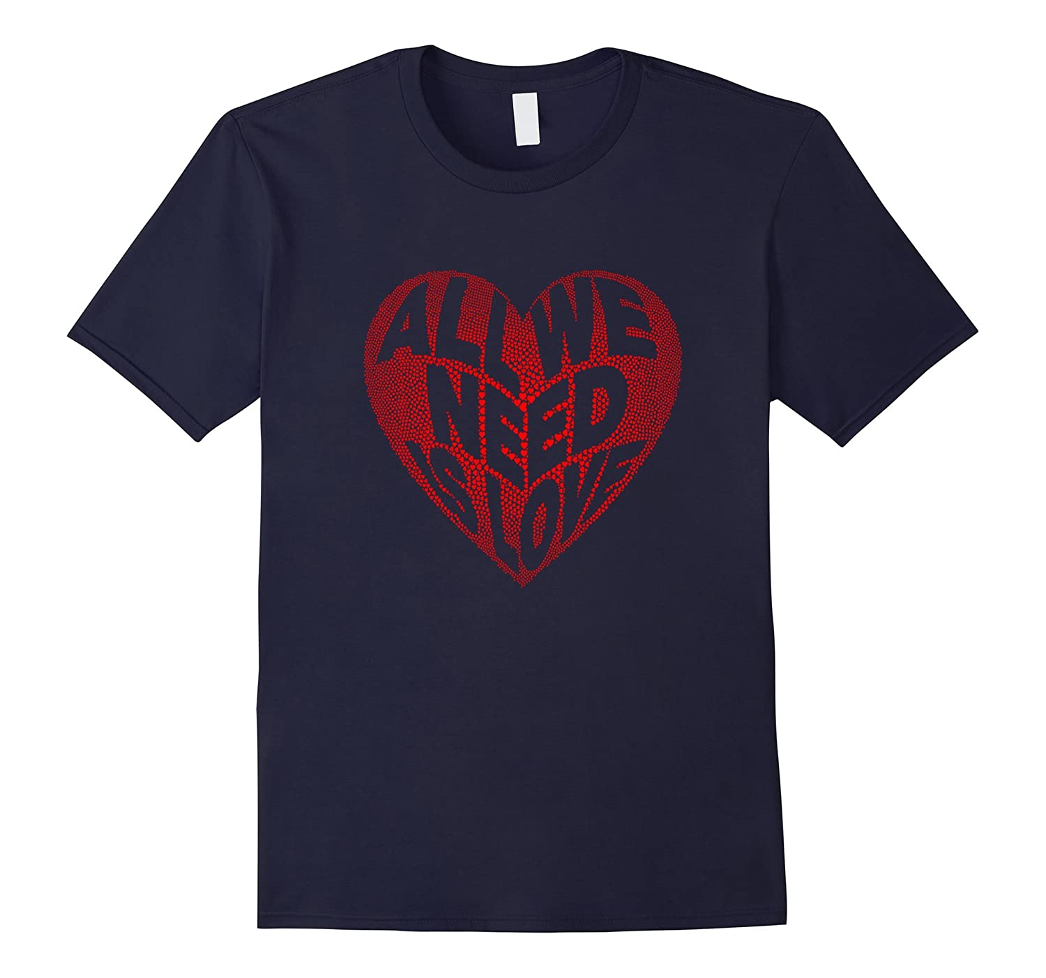 All We Need is Love Valentines Day Heart Protest Tee Shirts-FL