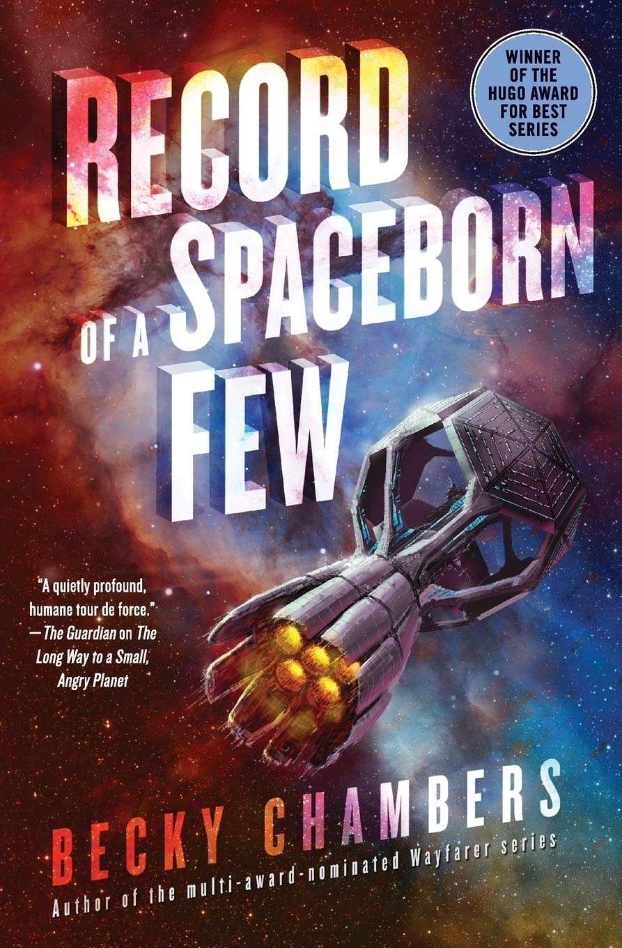 Amazon.com: Record of a Spaceborn Few (Wayfarers, 3) (9780062699220):  Chambers, Becky: Books