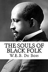 The Souls of Black Folk Paperback