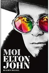 Moi, Elton John (A.M. BIOG.MEM.) (French Edition) Paperback
