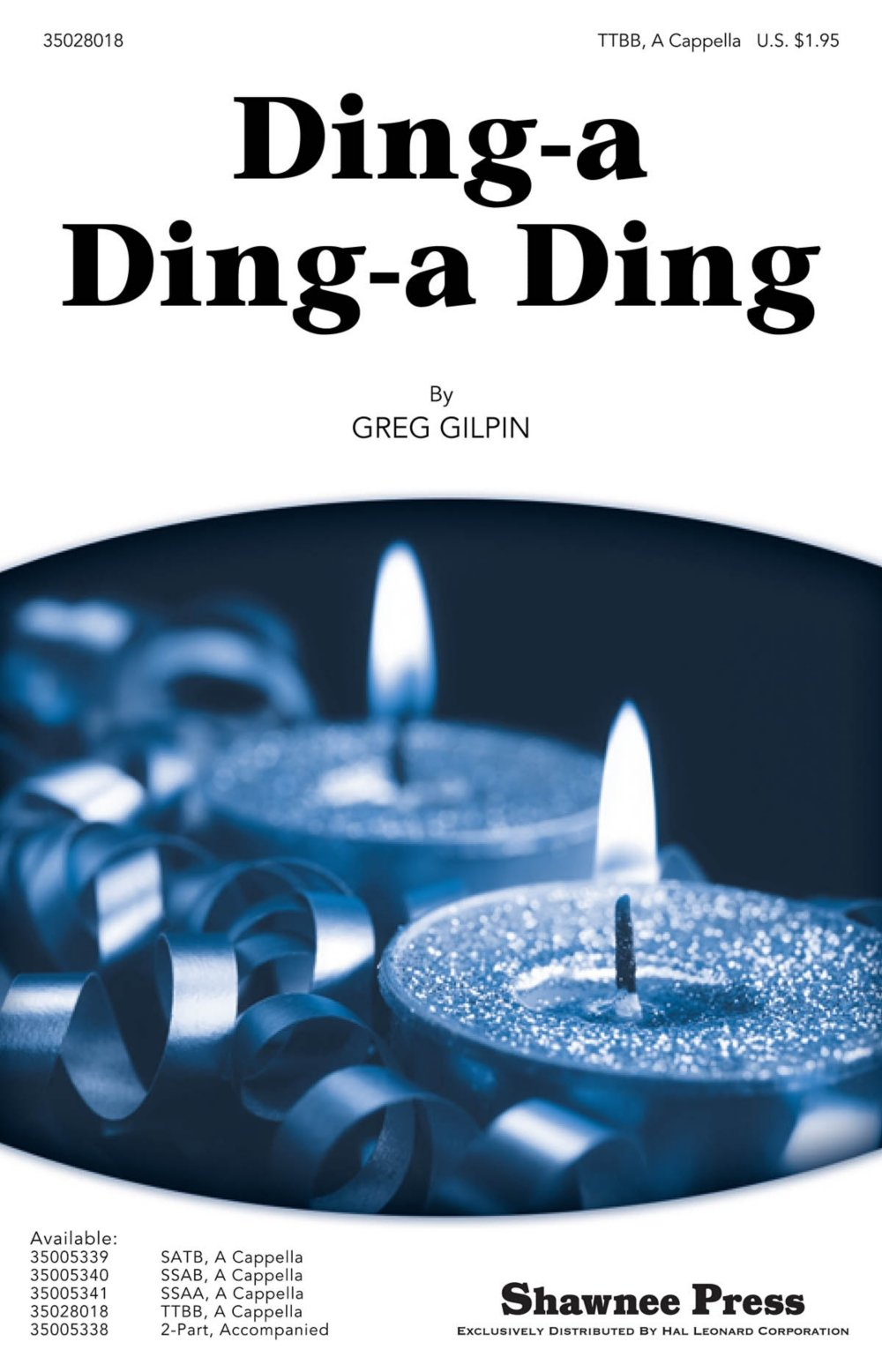 Shawnee Press Ding-a Ding-a Ding TTBB A Cappella composed by Greg Gilpin PDF