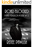 Road Blocked (The Reed Ferguson Mystery Series Book 13)