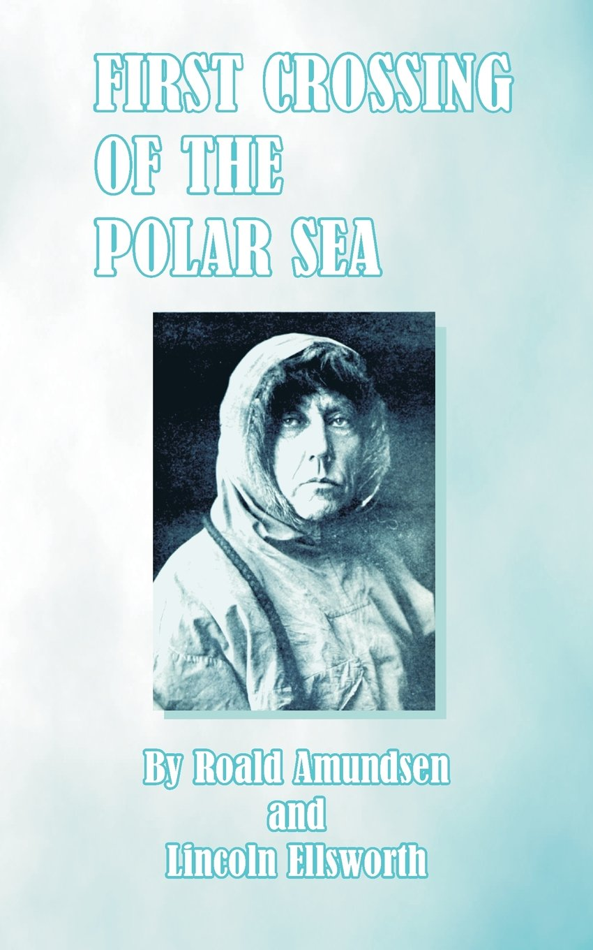 Download First Crossing of the Polar Sea ebook