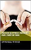 Praticien en hypnose: protocoles pour l'arrêt du tabac