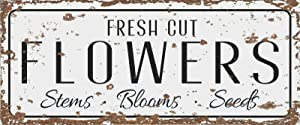 Fresh Cut Flowers Sign Vintage Retro Metal Tin Sign Wall Plaque Wall Decor Sign 6x16 inch
