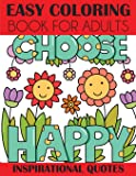 Easy Coloring Book for Adults: Inspirational Quotes