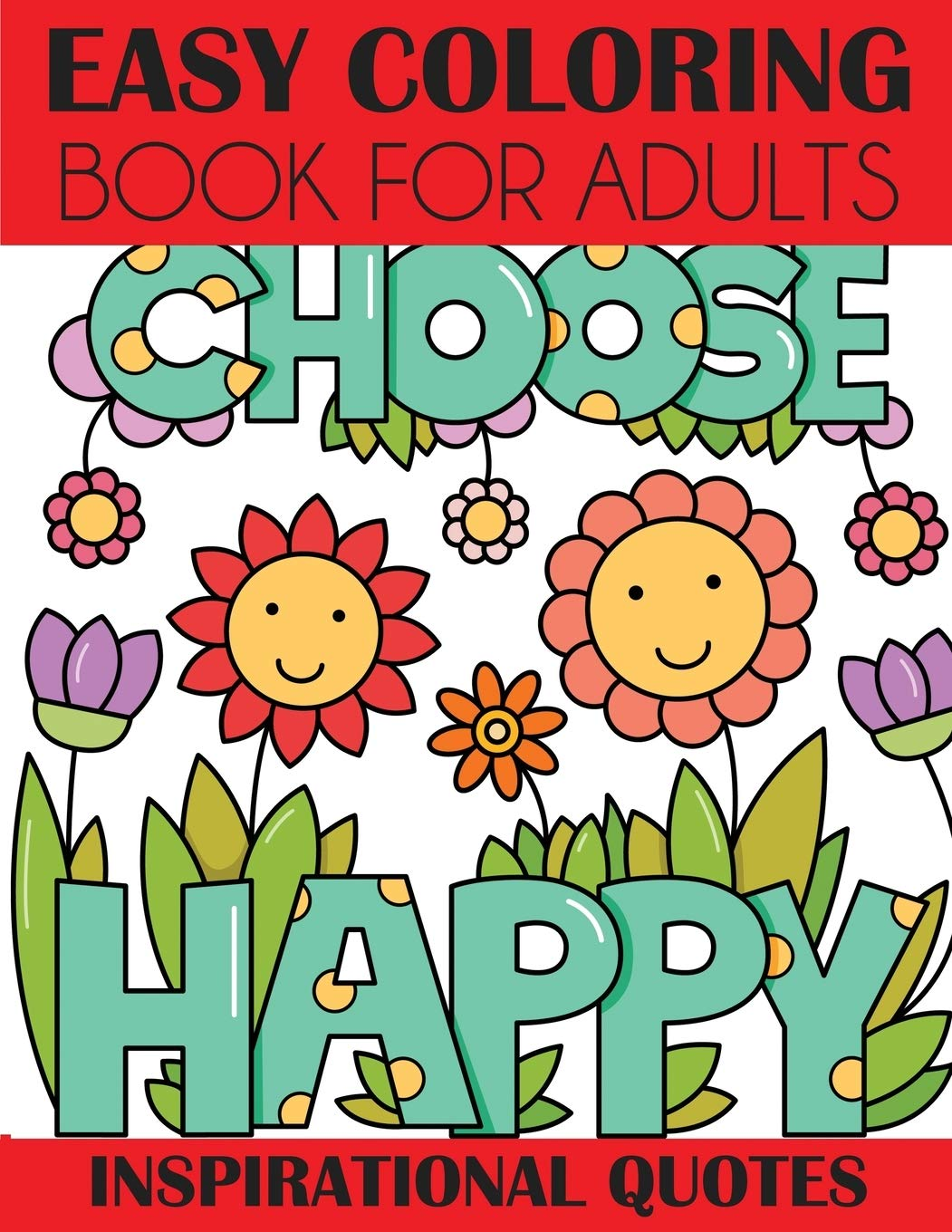 Amazon Com Easy Coloring Book For Adults Inspirational Quotes 9781949651706 Creative Coloring Press Books