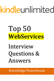 Top 50 python interview questions and answers knowledge powerhouse top 50 webservices interview questions answers good collection of questions faced in software architect fandeluxe Gallery
