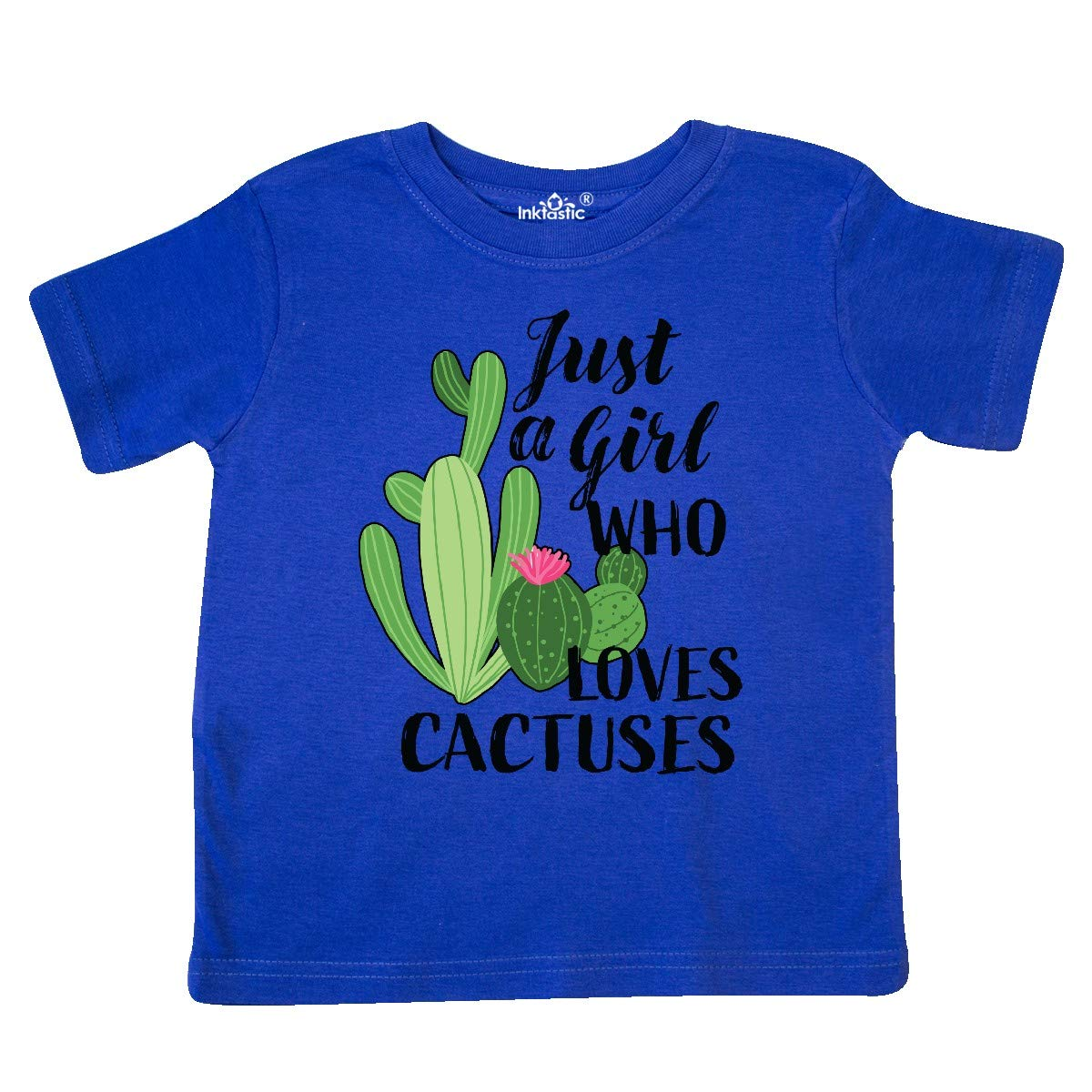 inktastic Just a Girl Who Loves Cactuses Toddler T-Shirt