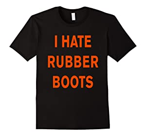 Men's I Hate Rubber Boots T-Shirt XL Black