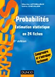 Probabilités - 5e éd - Estimation statistique en 24 fiches