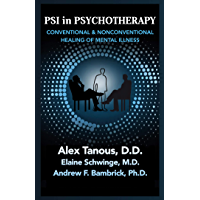 Psi in Psychotherapy: Conventional and Nonconventional Healing of Mental Illness (English Edition)