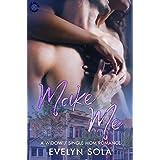 Make Me: A widow, single mom romance (Blue Collar Romance Book 3)