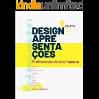 Design: apresentações profissionais de alto impacto (para iniciantes)