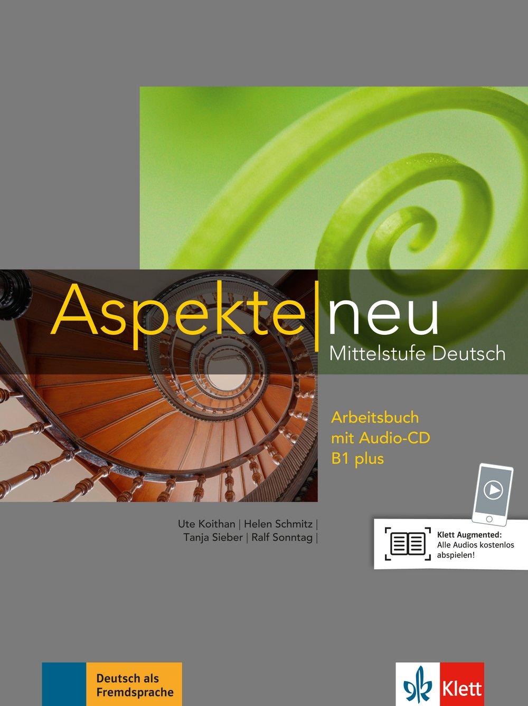 Aspekte neu B1 plus: Mittelstufe Deutsch. Arbeitsbuch mit Audio-CD