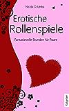 Erotische Rollenspiele: Fantasievolle Stunden für Paare
