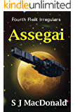 Assegai (Fourth Fleet Irregulars Book 8)