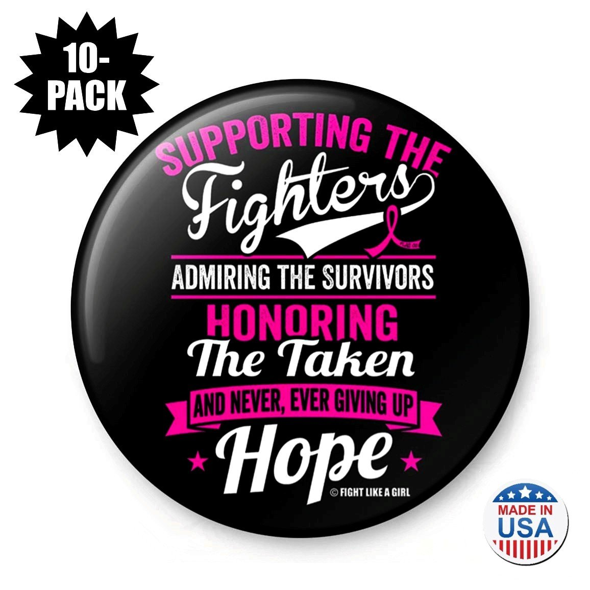 Fight Like a Girl Supporting Admiring Honoring Round Buttons/Pins/Badges for Breast Cancer Awareness, 10-Pack (Pink Ribbon) by Fight Like a Girl