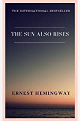 The Sun Also Rises Kindle Edition