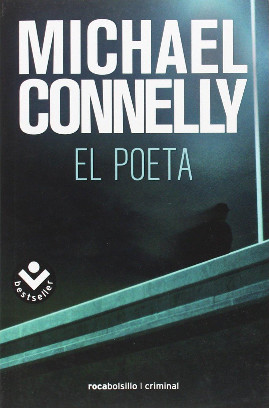El poeta (Bestseller (roca)): Amazon.es: Michael Connelly, Darío Giménez Imirizaldu: Libros