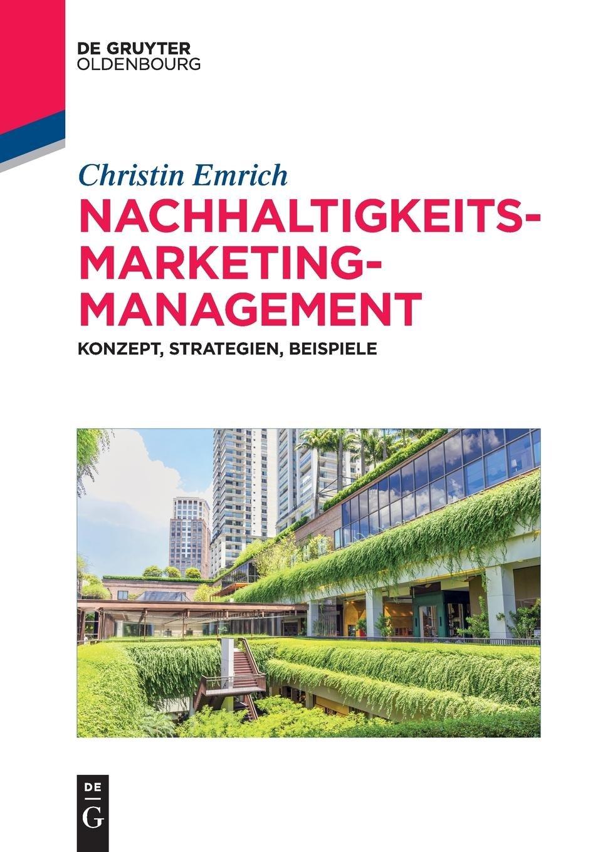 Nachhaltigkeits - Marketing - Management