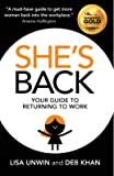 She's Back: Your guide to returning to work