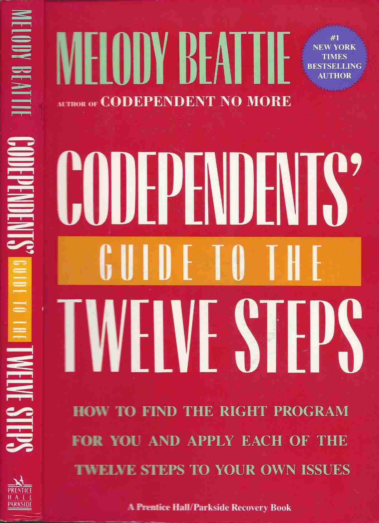 Codependents' Guide to the 12 Steps: Melody Beattie: 9780131400542: Amazon. com: Books