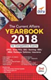The Current Affairs Yearbook 2018 for Competitive Exams - UPSC/State PCS/SSC/Banking/Insurance/Railways/BBA/MBA/Defence