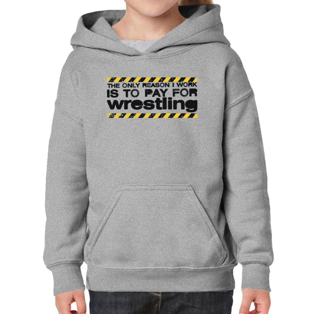 Teeburon The Only reason I Work Is To pay For Wrestling Girl Hoodie by Teeburon