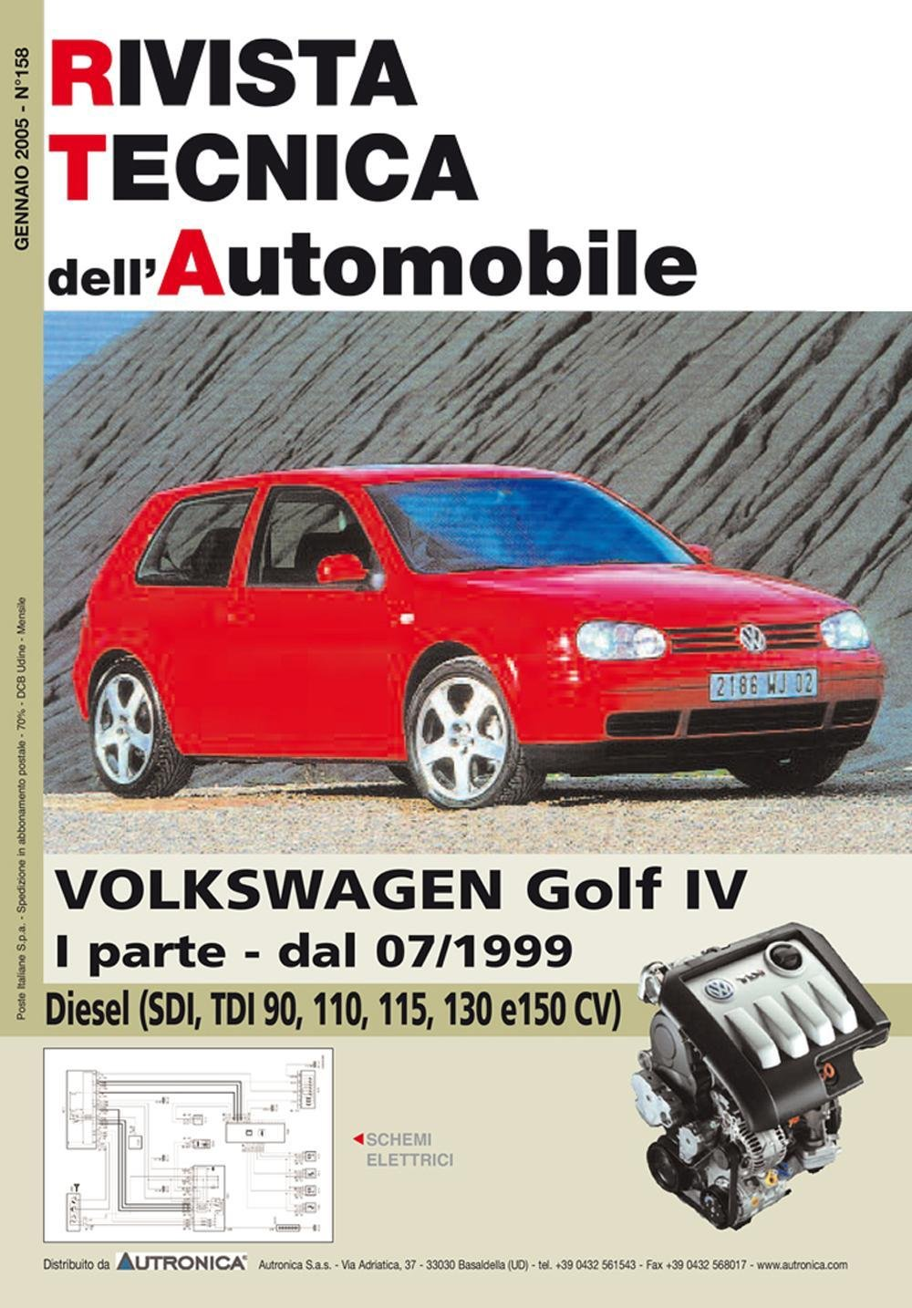 Schemi Elettrici Golf : Amazon.it: volkswagen golf iv 1.9 sdi tdi 90 110 115 130 e 150 cv 1a