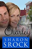 Charley (Sisters by Design) (Volume 3)