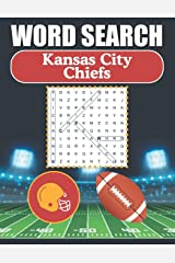 Kansas City Chiefs Word Search: Word Find Puzzle Book For All KC Chiefs Fans Paperback