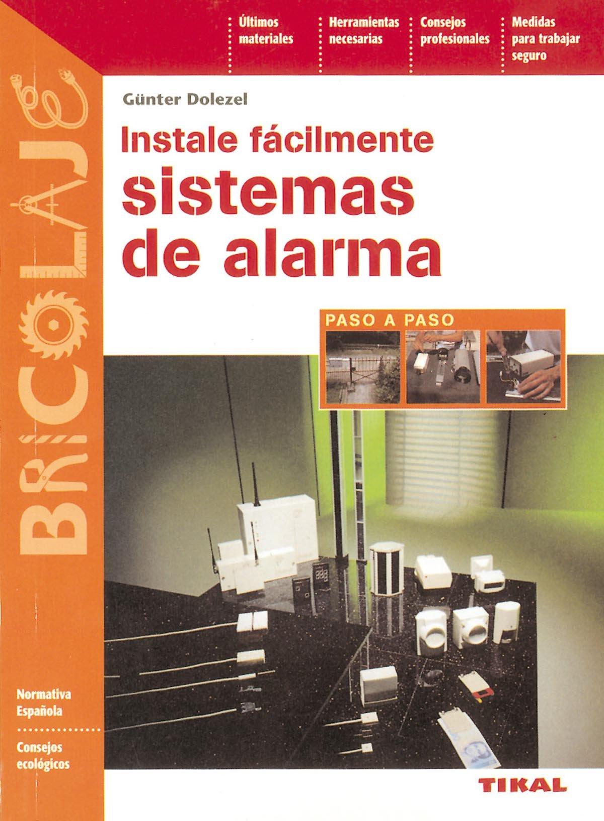 Instalación de sistemas de alarma: Günter Dolezel ...