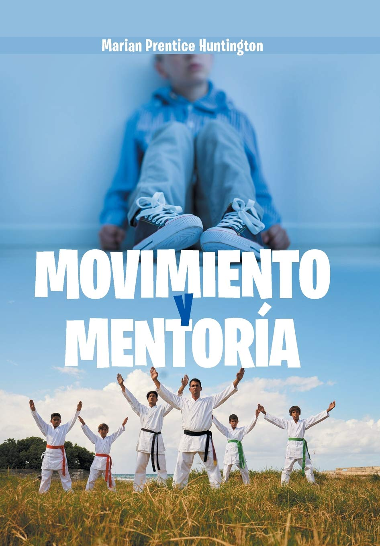 Amazon.com: Movimiento Y Mentoría (Spanish Edition ...