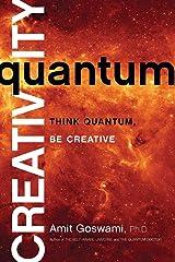 Quantum Creativity: Think Quantum, Be Creative Paperback