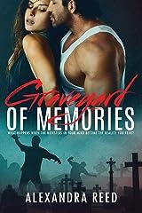Graveyard of Memories Paperback