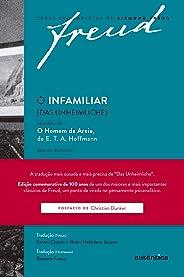 O infamiliar [Das Unheimliche] – Edição comemorativa bilíngue (1919-2019): Seguido de O homem da areia de E. T. A. Hoffmann