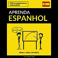 Aprenda Espanhol - Rápido / Fácil / Eficiente: 2000 Vocabulários Chave