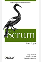 Scrum kurz & gut (O'Reillys Taschenbibliothek) (German Edition) Kindle Edition