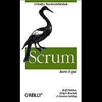 Scrum kurz & gut (O'Reillys Taschenbibliothek)