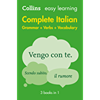Easy Learning Italian Complete Grammar, Verbs and Vocabulary (3 books in 1): Trusted support for learning (Collins Easy…