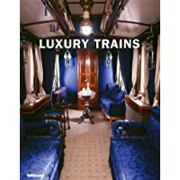 Luxury trains. Ediz. multilingue (Photography)